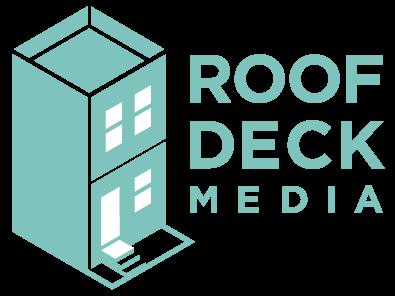Roof Deck Media